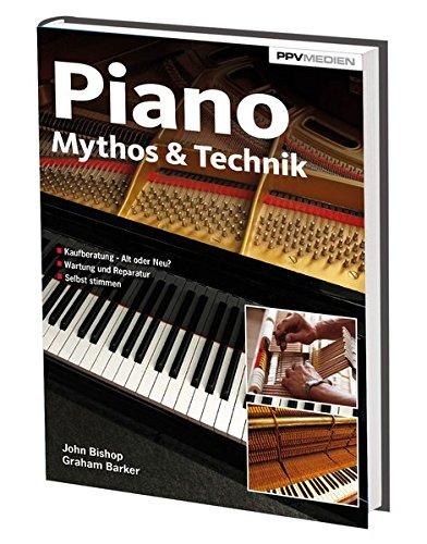 Piano Mythos & Technik