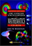 CRC Concise Encyclopeida of Mathematics - Eric W. Weisstein
