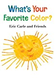 WHATS YOUR FAVORITE COLO-BOARD: 2 (Eric Carle and Friends)