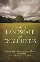 Landscape and Englishness (Picturing History)