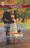 [(Reunited with the Lassiter Bride)] [By (author) Barbara Dunlop] published on (September, 2014)