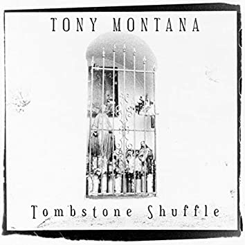 Tombstone Shuffle