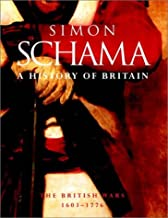 A History of Britain Volume 2: 1603 - 1776