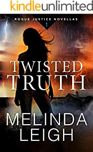Twisted Truth (Rogue Justice Novella Book 1)