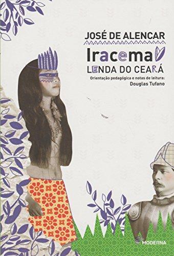 Iracema. Lenda do Ceará - Coleção Travessias