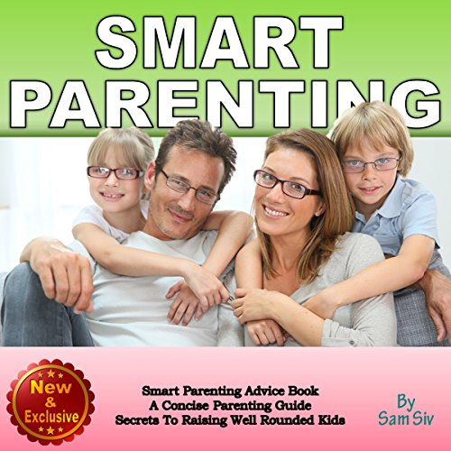 Smart Parenting: A Concise Parenting Guide audiobook cover art