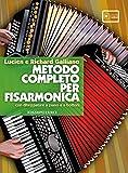 Metodo completo per fisarmonica + audio on line - Con diteggiature a piano e a bottoni...