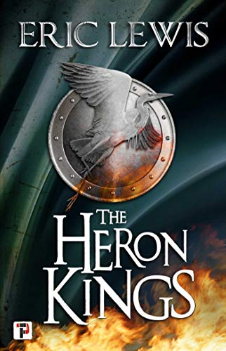 The Heron Kings (Fiction Without Frontiers) by [Eric Lewis]