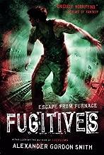 Fugitives (Escape from Furnace)