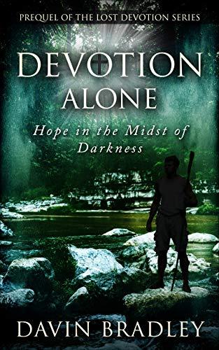 Devotion Alone: Prequel of the Lost Devotion Series