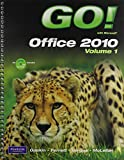 Go! With Microsoft Office 2010 / Go! With Internet Explorer 8 Getting Started / Go! With Concepts Getting Started