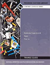 Study Guide for Residential Carpentry and Repair 2nd Edition by NCCER Standardized Curriculum (2015-08-02)