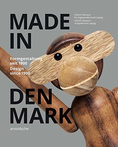 Made in Denmark: Formgestaltung seit 1900: Design Since 1900