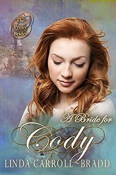 A Bride for Cody (The Proxy Brides Book 42) by [Linda Carroll-Bradd, V. McKevitt]