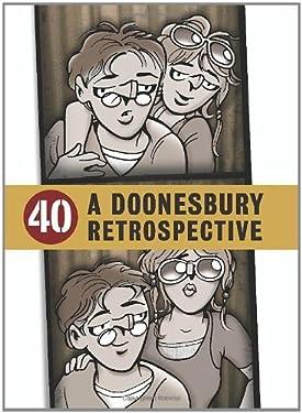 40: A Doonesbury Retrospective, 1970 to 1979