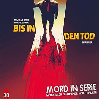 Bis in den Tod (Mord in Serie 30) Titelbild