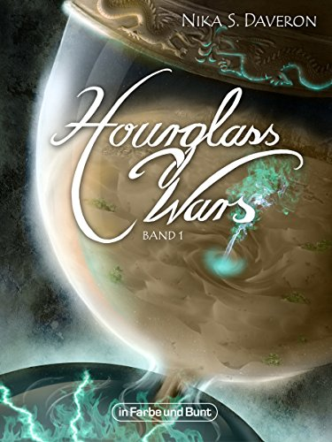 Hourglass Wars - Jahr der Flamme (Band 1): High-Fantasy-Roman