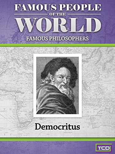 Famous People of the World - Famous Philosophers - Democritus