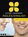 Living Language English for Spanish Speakers, Complete Edition (ESL/ELL): Beginner through advanced course,...