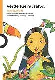 Verde fue mi selva (Serie Naranja) (Spanish Edition)