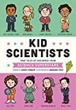Image of Kid Scientists: True Tales of Childhood from Science Superstars (Kid Legends)