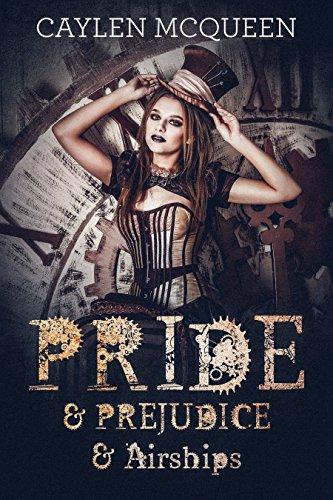 Pride & Prejudice & Airships (Steampunk Pride & Prejudice Book 1) steampunk buy now online