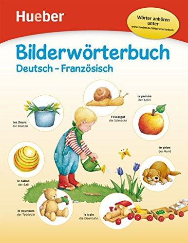 Bilderwörterbuch: Deutsch-Französisch / Buch mit kostenlosem MP3-Download (Bilderwörterbücher)