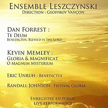 Dan Forrest: Te Deum - Kevin Memley: Gloria & Magnificat