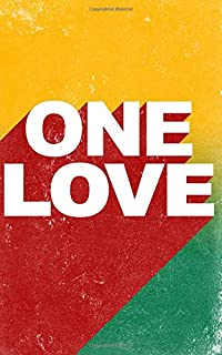 "one love journal: Composition Notebook - Journal - Diary :  lined : 5 x 8"" :  100 sheets / 200 cream pages"