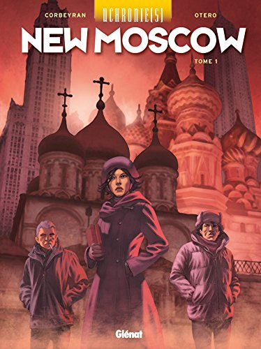 Uchronie[s] - New Moscow - Tome 01