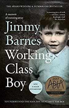 Working Class Boy: The Number 1 Bestselling Memoir by [Jimmy Barnes]