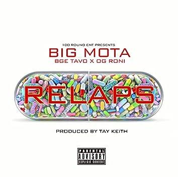 Relaps (feat. BGE Tavo & OG Roni)