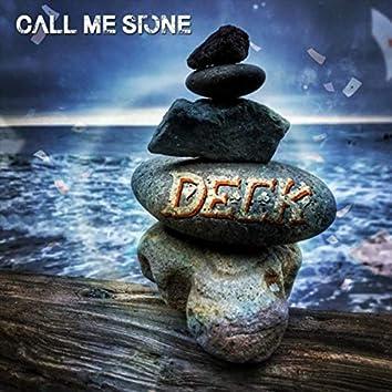 Call Me Stone