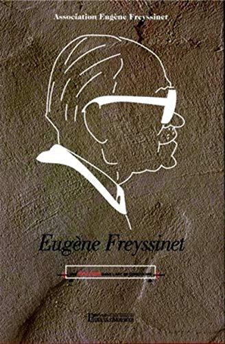Eugène Freyssinet - Une révolution dans l'art de construire