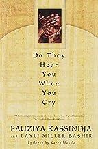 By Fauziya Kassindja - Do They Hear You When You Cry (12/13/98)