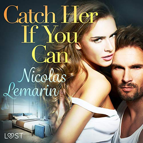 Catch Her If You Can audiobook cover art