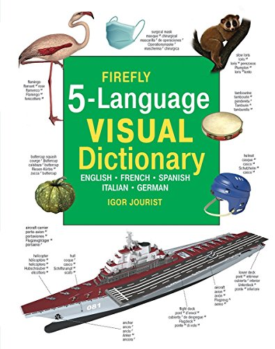 Firefly 5 Language Visual Dictionary: English - French - Spanish - Italian - German
