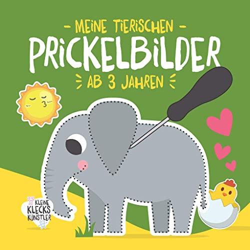 Meine tierischen Prickelbilder ab 3 Jahren: Ein erstes Bastelbuch für Kleinkinder mit Tieren und Blumen zum Ausmalen, Prickeln und Ausschneiden als ... Prickelset. (Meine Prickelbilder ab 3 Jahren)