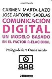 Comunicación digital. Un modelo basado en el factor r-elacional: 445 (Manuales)