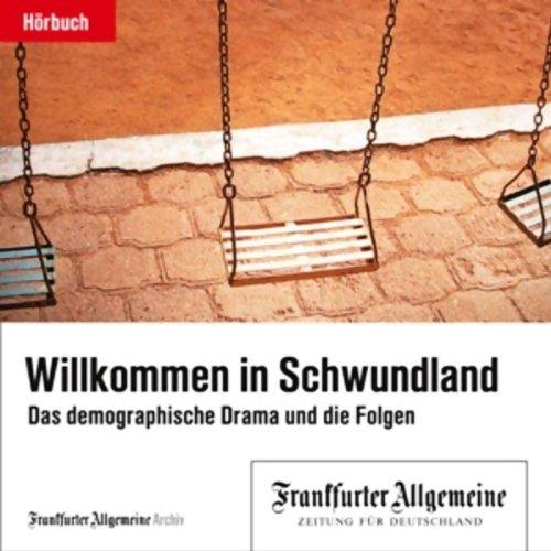 Willkommen im Schwundland - Das demografische Drama und die Folgen Titelbild