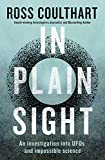 In Plain Sight: An investigation into UFOs and...
