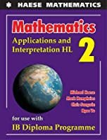 Mathematics: Applications and Interpretation HL (Mathematics for the International Student)