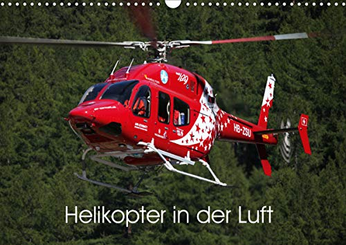 Helikopter in der Luft (Wandkalender 2021 DIN A3 quer)