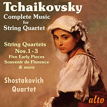 Tchaikovsky: Complete Music for String Quartet