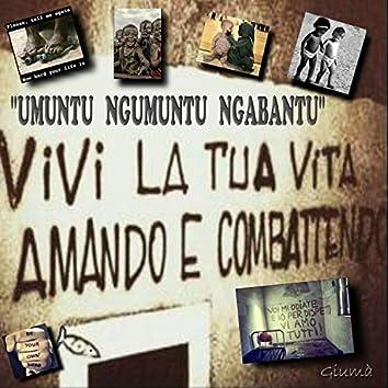Umuntu Ngumuntu Ngabantu (la nostra scelta migliore)