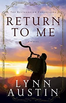 Return to Me  The Restoration Chronicles Book #1