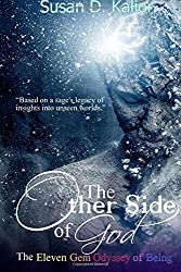 The Other Side of God: The Eleven Gem Odyssey of Being: Susan D. Kalior