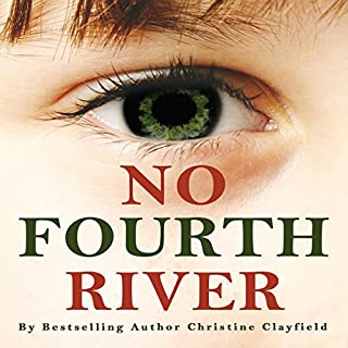 No Fourth River. A Novel Based on a True Story. A Profoundly Moving Read About a Woman's Fight for Survival. audiobook cover art
