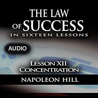 The Law of Success, Lesson XII: Concentration audiobook cover art