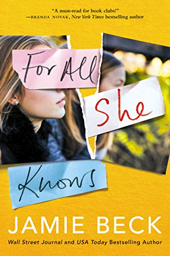 For All She Knows (Potomac Point Book 3) by [Jamie Beck]